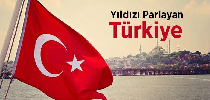 Yıldızı Parlayan Türkiye